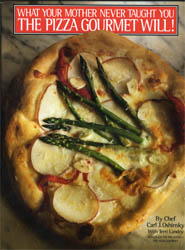 What Your Mother Never Taught You, The Pizza Gourmet Will