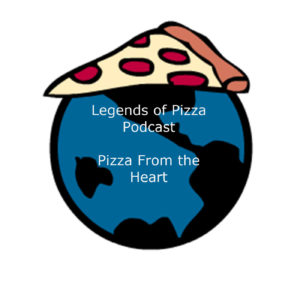 Legends of Pizza Podcast